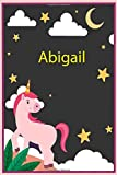Abigail: Personalized Unicorn Sketchbook For Girls &kids With Name - 6x9 120 Pages.Birthday gift idea.: Unicorn Notebook, Diary for writing &note Journal Gift, Soft Cover, Matte Finish