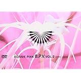 B.P.V.VOL.2(1999~2003) [DVD]
