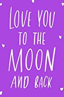 Love You To The Moon And Back: 110 Dot-Grid Lined Pages for Sketching, Art, Doodles, Notes and Composition  | Magical Forest Fairies, Llama, Caticorn, Unicorn | Notebook for Little Girls, Teens and Tween Girls