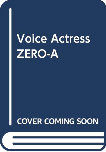 Voice Actress ZERO-A