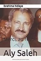 Aly Saleh - Merci, au revoir