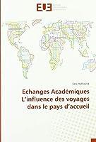 Echanges Académiques L'influence des voyages dans le pays d'accueil