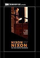 Nixon by Nixon: In His Own Words by Peter W. Kunhardt