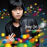 Jump Out Loud(豪華盤)(DVD付)