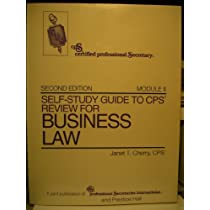 Self-Study Guide to Cps Review for Business Law: Module II