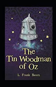 The Tin Woodman of Oz Annotated
