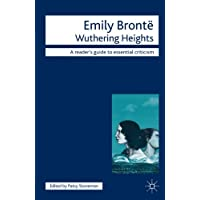 Emily Bronte - Wuthering Heights (Readers' Guides to Essential Criticism)