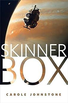 Skinner Box: A Tor.com Original by [Johnstone, Carole]