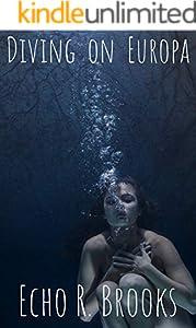 Diving on Europa: F/F Erotic Sci-fi Futa Tentacle Romance (English Edition)