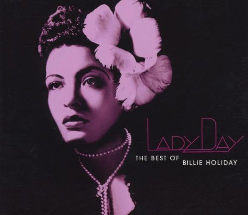 Lady Day: the Complete Billie Holi