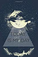 Today is my day, GET IT DONE !: Premium 2020 Daily Planner - Yearly Journal Organizer for Weekly and Monthly Productivity
