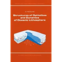 Structures of Ophiolites and Dynamics of Oceanic Lithosphere (Petrology and Structural Geology)