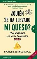 ¿Quien se ha llevado mi queso? / Who Moved my Cheese