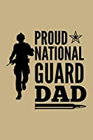 Proud National Guard Dad: Blank Paper Sketch Book - Artist Sketch Pad Journal for Sketching, Doodling, Drawing, Painting or Writing