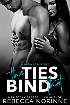 The Ties That Bind (The Love Story Series Book 2) by [Norinne, Rebecca]