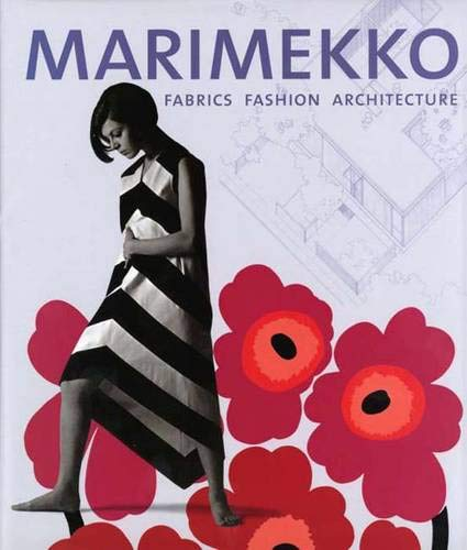Marimekko: Fabrics, Fashion, Architecture (Bard Graduate Center for Studies in the Decorative Arts, Design & Culture)の詳細を見る