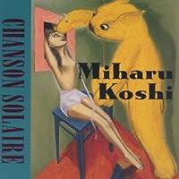 CHANSON SOLEIL by MIHARU KOSHI (1995-10-25)