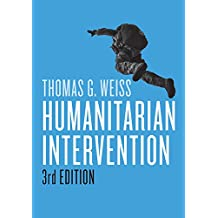 Humanitarian Intervention (War and Conflict in the Modern World)