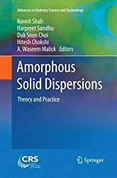 Amorphous Solid Dispersions: Theory and Practice (Advances in Delivery Science and Technology)