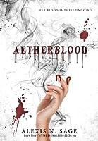 Aetherblood (Enuma Legacies)