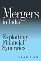Mergers in India: Exploiting Financial Synergies