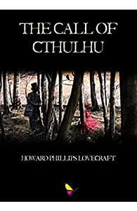 The Call of Cthulhu (Annotated) (English Edition)