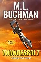 Thunderbolt: an NTSB / military technothriller (Large Print) (Miranda Chase)