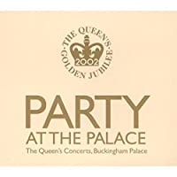 Party at the Palace: Queen's Jubilee Concert by Party at the Palace