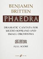 Phaedra: Dramatic Cantata for Mezzo-Soprano and Small Orchestra, Op. 93,Full Score (Faber Edition)
