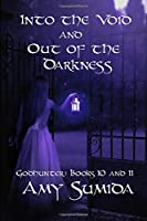Into the Void and Out of the Darkness: Books 10 and 11 in the Godhunter Series