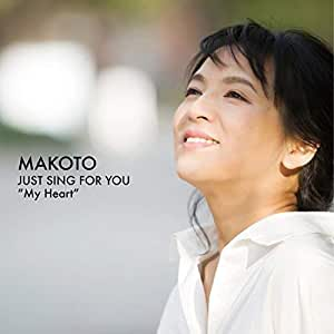 Just Sing For You Vol.1~My Heart~