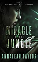Miracle in the Jungle (Rachel Russel Mystery Series)