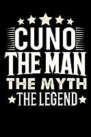 Notizbuch: Cuno The Man The Myth The Legend (120 gepunktete Seiten als u.a. Tagebuch, Reisetagebuch oder Projektplaner fuer Vater, Ehemann, Freund, Kumpel, Bruder, Onkel und mehr)