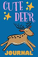Cute Deer: Notebook, Adorable Gift For Kids Who Love Forest Animals, Perfect For School Notes Or For Everyday Use, Lined Pages