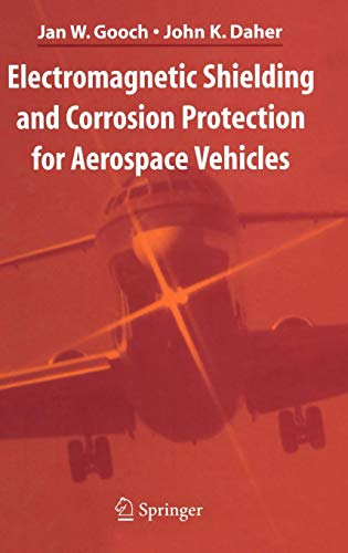 Download Electromagnetic Shielding and Corrosion Protection for Aerospace Vehicles 0387460942