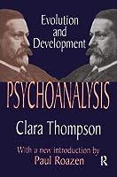 Psychoanalysis: Evolution and Development