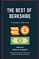 The Best of Berkshire: 2000-2009: The best moments from the annual Berkshire Hathaway meetings