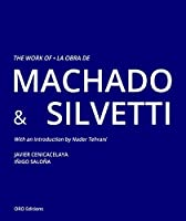The Work of Machado & Silvetti / La obra de Machado & Silvetti