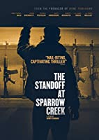 The Standoff At Sparrow Creek [DVD]