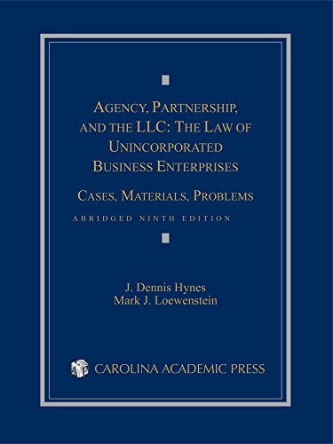Download Agency, Partnership, and the LLC: The Law of Unincorporated Business Enterprises 1632847949