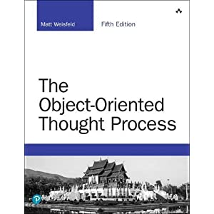 The Object-Oriented Thought Process (5th Edition) (Developer's Library)