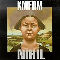 Nihil by Kmfdm