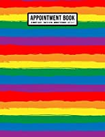 Rainbow Appointment Book: Undated Hourly Appointment Book | Weekly 7AM - 10PM with 15 Minute Intervals | Large 8.5 x 11