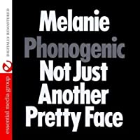 Phonogenic Not Just Another Pretty Face