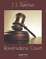 Ravensdene Court: Large Print