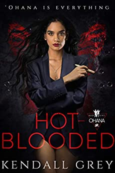 Hot-Blooded ('Ohana Book 1) by [Grey, Kendall]