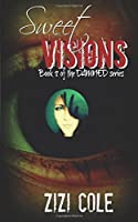 Sweet Visions (Damned)