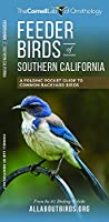 Feeder Birds of Southern California: A Folding Pocket Guide to Common Backyard Birds (All About Birds Pocket Guide Series)