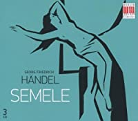 Semele by GEORGE FRIDERIC HANDEL (2009-05-12)