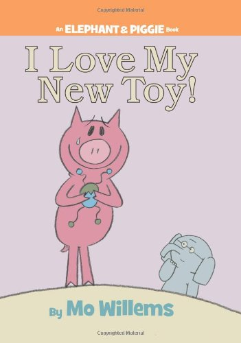 I Love My New Toy! (An Elephant and Piggie Book)の詳細を見る